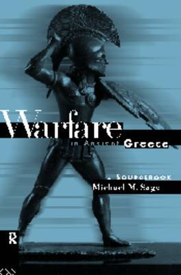 Warfare in Ancient Greece by Michael Sage image