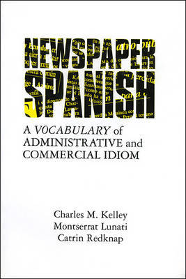 Newspaper Spanish by Charles Kelley image