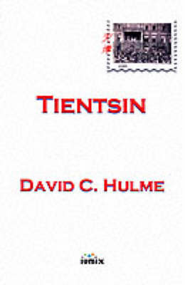 Tientsin by David C. Hulme image