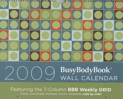 2009 BusyBodyBook Wall Calendar by Joan Goldner image