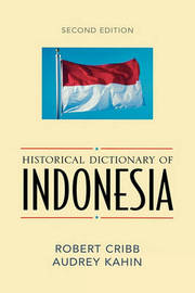 Historical Dictionary of Indonesia by Robert Cribb image