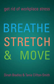 Breathe, Stretch & Move by Dinah Bradley