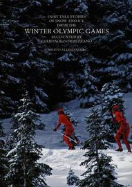 Tales of the Winter Olympic Games by Gian Paolo Ormezzano image