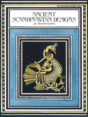 Ancient Scandinavian Designs by Bev Ulstrad Berkom