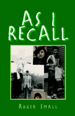 As I Recall by Roger , H Small