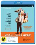 Wish I Was Here on Blu-ray