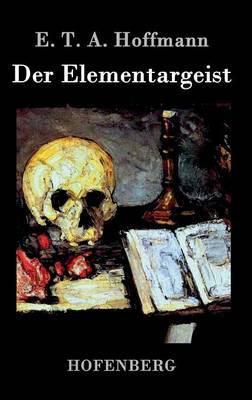 Der Elementargeist by E.T.A. Hoffmann image