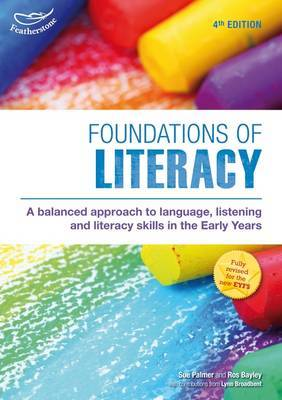 Foundations of Literacy by Sue Palmer