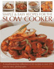 Simple & Easy Recipes for the Slow Cooker by Catherine Atkinson