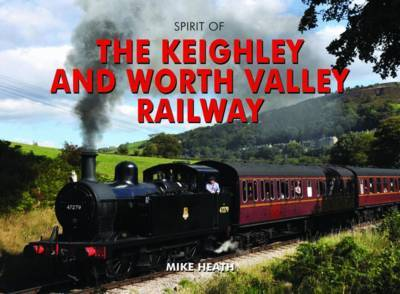 Spirit of the Keighley and Worth Valley Railway by Mike Heath image
