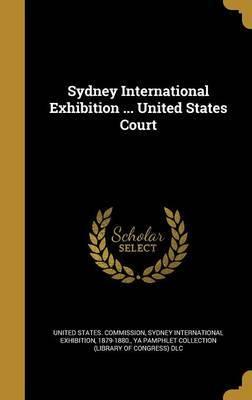 Sydney International Exhibition ... United States Court image