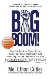 Big Boom! by Mel Ethan Cutler