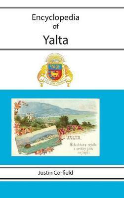Encyclopedia of Yalta by Justin Corfield image