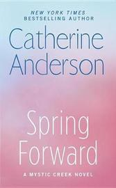 Spring Forward by Catherine Anderson image