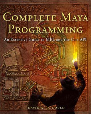 Complete Maya Programming by David Gould image
