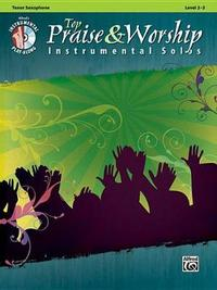 Top Praise & Worship Instrumental Solos: Tenor Sax, Book & CD by Alfred Publishing image