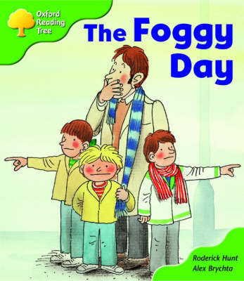 Oxford Reading Tree: Stage 2: More Storybooks B: the Foggy Day by Roderick Hunt image