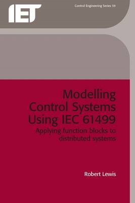 Modelling Control Systems Using IEC 61499 by R.W. Lewis image