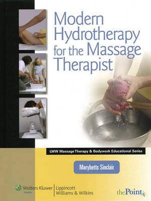 Modern Hydrotherapy for the Massage Therapist by Marybetts Sinclair image
