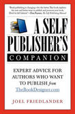 A Self-Publisher's Companion by Joel Friedlander