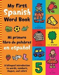 My First Spanish Word Book by Mandy Stanley