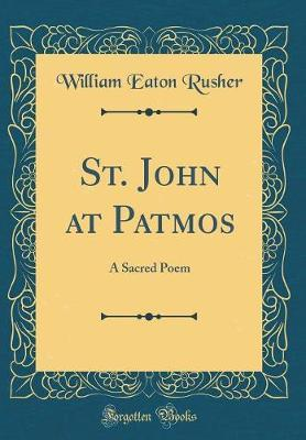 St. John at Patmos by William Eaton Rusher image