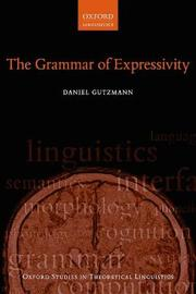 The Grammar of Expressivity by Daniel Gutzmann