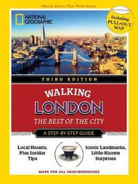 National Geographic Walking Guide: London, Third Edition by Sara Calian