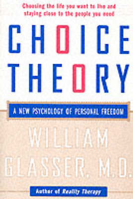 Choice Theory by William Glasser image