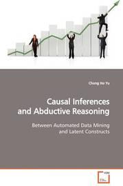 Causal Inferences and Abductive Reasoning by Chong Ho Yu image