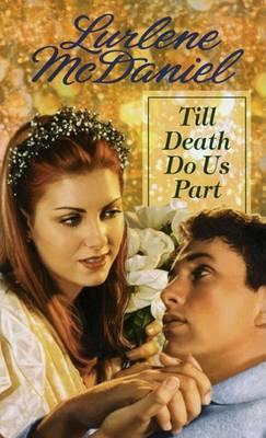 Till Death Do Us Part by Lurlene McDaniel image