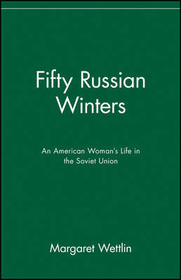Fifty Russian Winters by Margaret Wettlin image