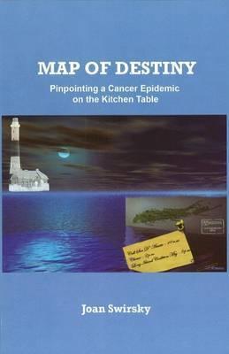 Map of Destiny by Joan Swirsky