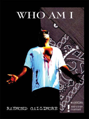 Who am I by Raymond Gallimore