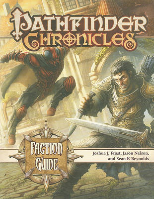 Faction Guide by Joshua J Frost