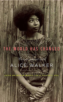 The World Has Changed by Alice Walker