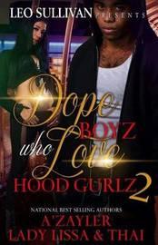 Dope Boyz Who Love Hood Gurlz 2 by A'Zayler image