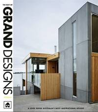 The Best of Grand Designs Australia by Grand Designs