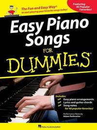 Easy Piano Songs For Dummies by Adam Perlmutter