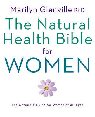 Natural Health Bible for Women by Marilyn Glenville image