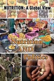 Nutrition and Politics by Jacquelyn Simone