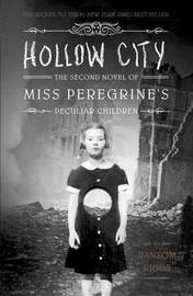 Hollow City (Miss Peregrine's Peculiar Children #2) by Ransom Riggs
