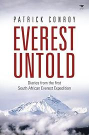 Everest untold by Patrick James Conroy