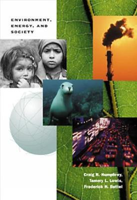 Environment, Energy, and Society by Tammy L. Lewis