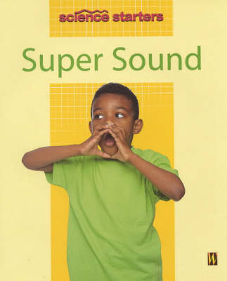 Super Sound by Wendy Madgwick