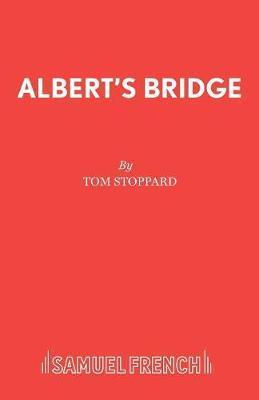 Albert's Bridge by Tom Stoppard image
