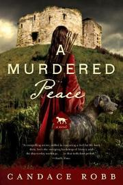 A Murdered Peace - A Kate Clifford Novel by Candace Robb
