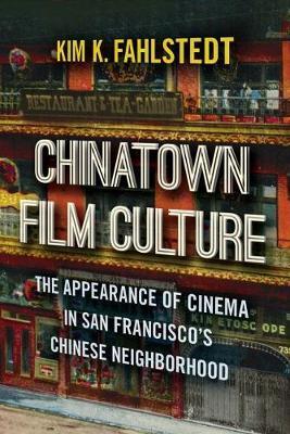 Chinatown Film Culture by Kim Khavar Fahlstedt