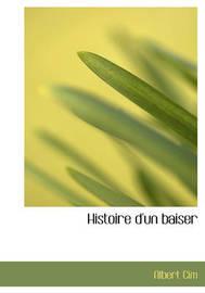 Histoire D'Un Baiser by Albert Cim image