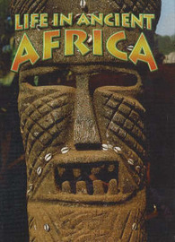 Life in Ancient Africa by Hazel Richardson image